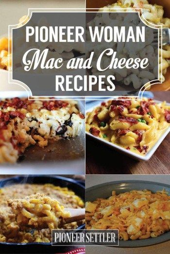 Pioneer Woman Mac and Cheese Recipes