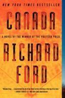 Canada by Richard Ford Set in Montana, USA & Saskatchewan, Canada