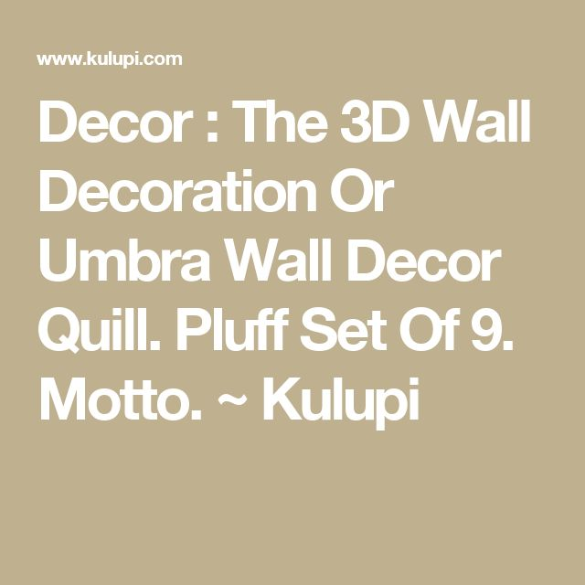 Umbra Pluff Wall Decor Set Of 9 : Best ideas about d wall decor on