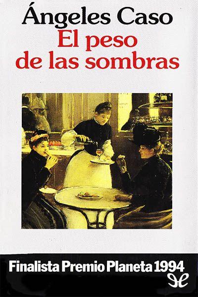 El peso de las sombras - http://descargarepubgratis.com/book/el-peso-de-las-sombras/