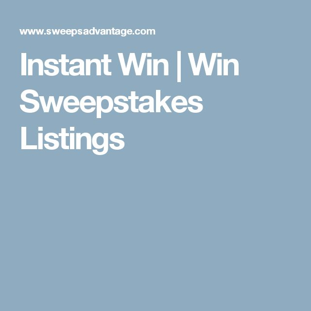 Instant Win | Win Sweepstakes Listings