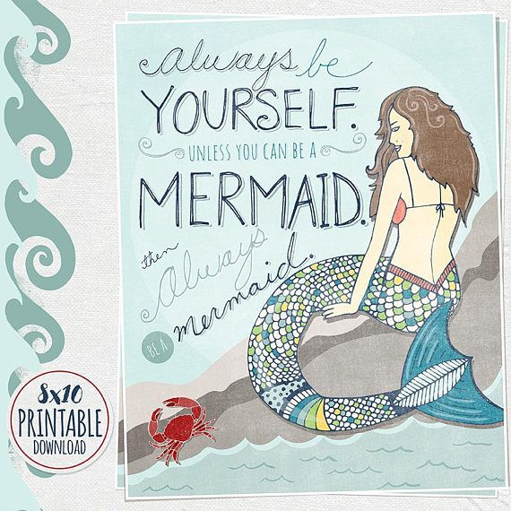 Be A Mermaid 8x10 Printable Wall Art Quote Instant Download