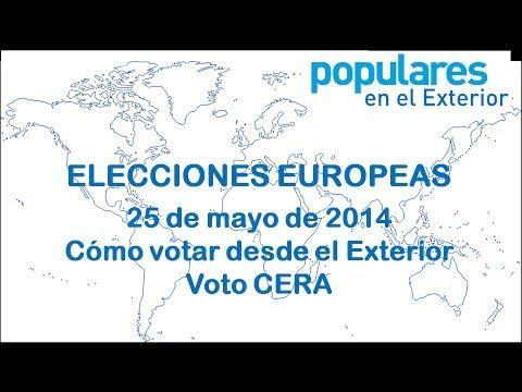Cómo votar desde el Exterior (Voto CERA) en las Elecciones Europeas del 25 de mayo de 2014 - YouTube