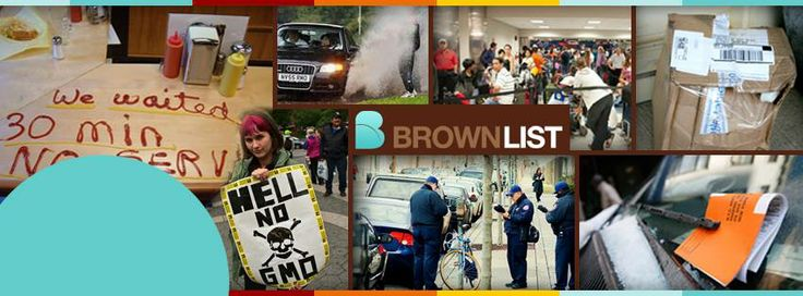 BrownList is a platform where people can complain about anything as long as they are willing to provide a solution. Other BrownList users can read and comment on your concerns and are encouraged to offer you alternative solutions as well.