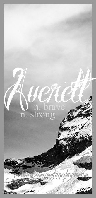 Baby Boy Name: Averett. Meaning: Brave; Strong. Origin: Old German