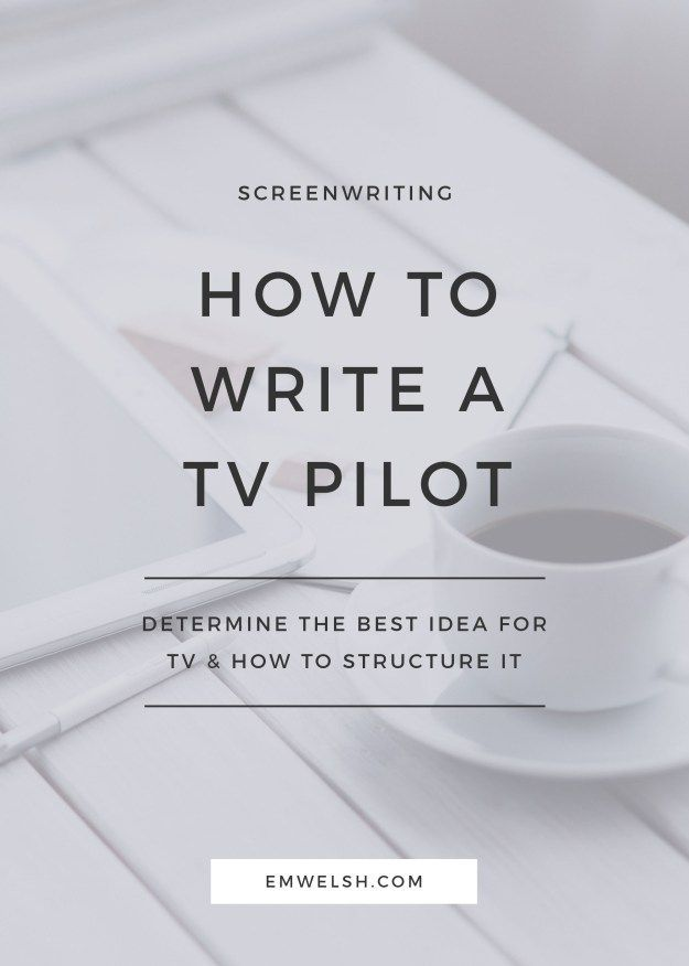 How to Write a TV Pilot | TV writing is a lot more difficult than you might imagine. But I've broken it down for you into a simple approach that helps you understand what makes TV writing unique and how to write your first TV pilot.