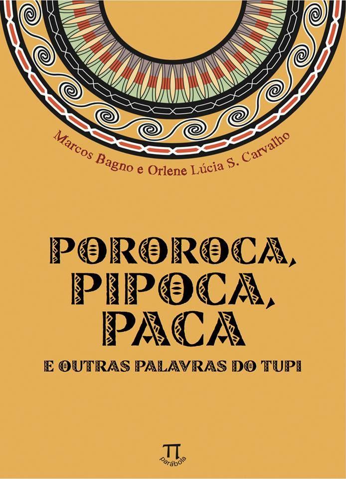 Fontes e referências - Dicionário Ilustrado Tupi GuaraniDicionário Ilustrado Tupi Guarani