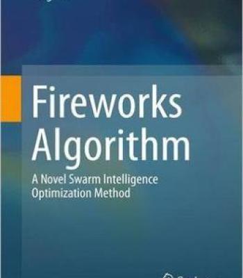 Fireworks Algorithm: A Novel Swarm Intelligence Optimization Method PDF