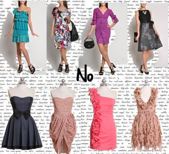 Dress Donts: Those who have a little breast can put on Imperial style dresses, but those with an abundant one must avoid the tunic dresses, unless they adapt them with a belt under the breast. Both categories must avoid flashy fantasies, horizontal lines, flares or details that give volume. Avoid also the clothes that are too tight in the waistline and those with a wide flared skirt.