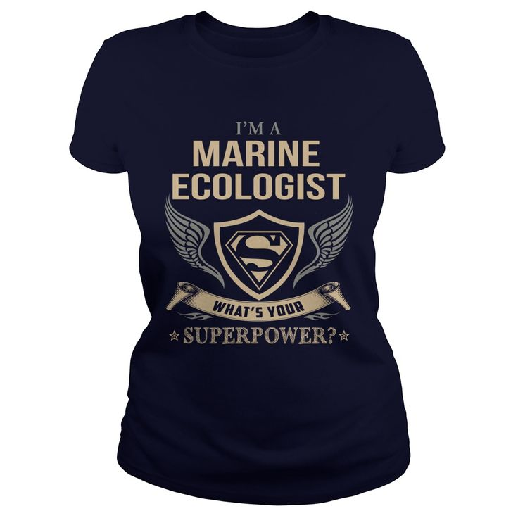 MARINE ECOLOGIST  WHAT IS YOUR SUPERPOWER #gift #ideas #Popular #Everything #Videos #Shop #Animals #pets #Architecture #Art #Cars #motorcycles #Celebrities #DIY #crafts #Design #Education #Entertainment #Food #drink #Gardening #Geek #Hair #beauty #Health #fitness #History #Holidays #events #Home decor #Humor #Illustrations #posters #Kids #parenting #Men #Outdoors #Photography #Products #Quotes #Science #nature #Sports #Tattoos #Technology #Travel #Weddings #Women