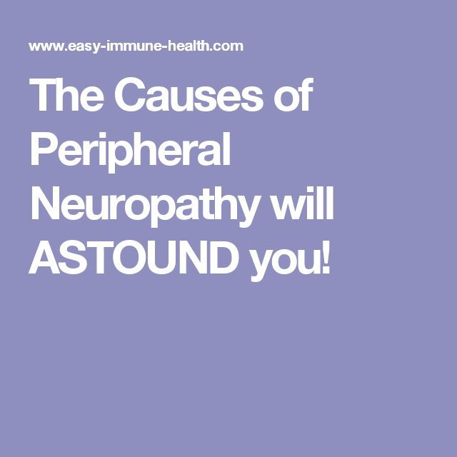 The Causes of Peripheral Neuropathy will ASTOUND you!