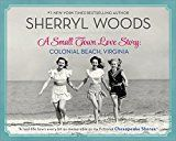 A Small Town Love Story: Colonial Beach Virginia by Sherryl Woods (Author) #Kindle US #NewRelease #History #eBook #ad