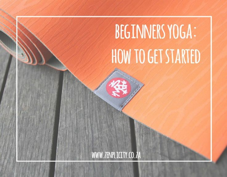 Zenplicity Blog: Getting Started with Beginners Yoga
