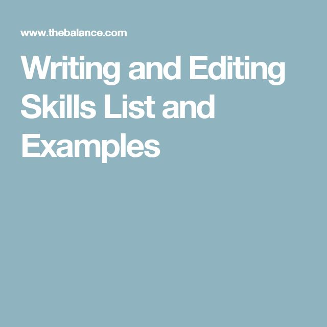 Writing and Editing Skills List and Examples