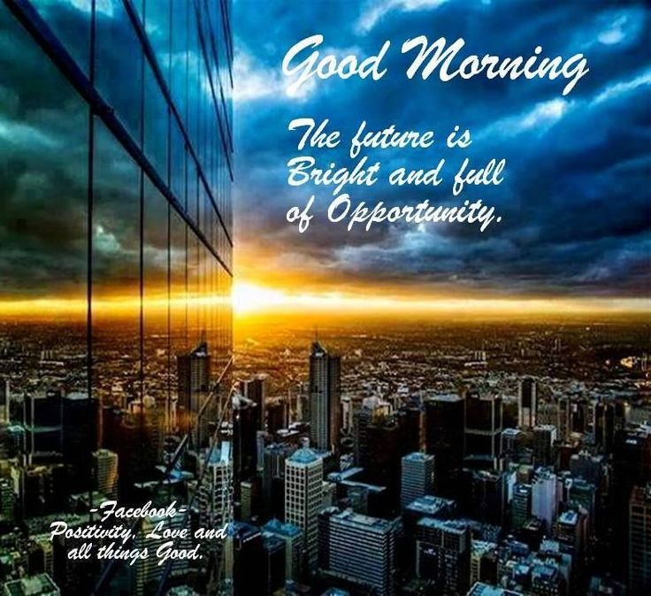 Good Morning Instagram World We Are Here Bright: 17 Best Positive Morning Quotes On Pinterest
