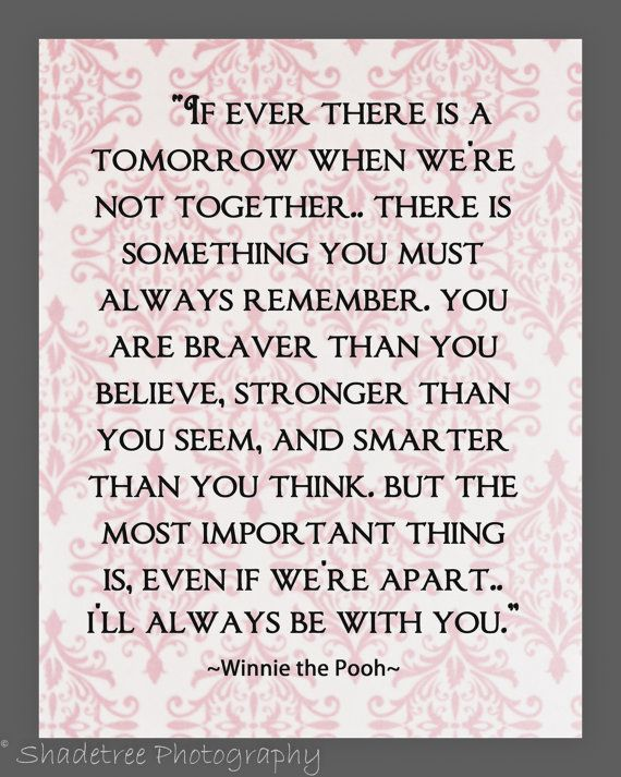 Winnie the Pooh quotes to use for nursery for my babies...frame for foster babies room