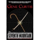 The Seventh Mountain (Chronicles of a Magi) (Kindle Edition)By Gene Curtis