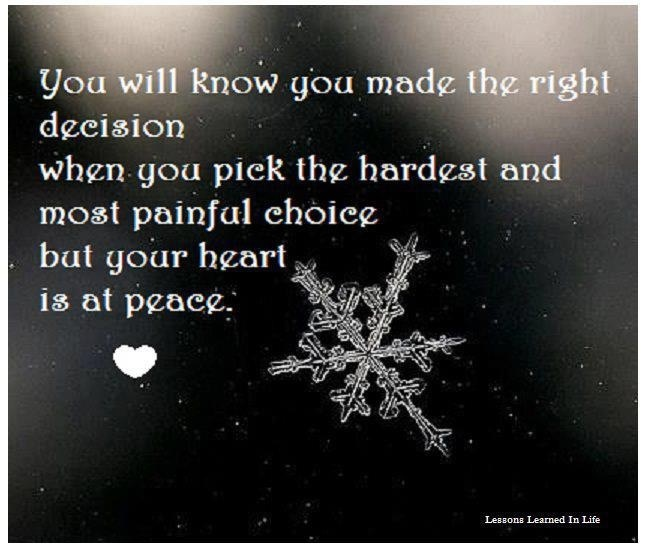 Hard decisions.   Quotes!   Pinterest