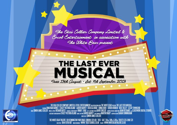 The Last Ever Musical, try-out production at the White Bear Theatre, Kennington, London SE11