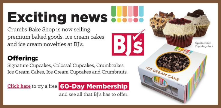 Exciting news! BJ's Wholesale Club is now selling Crumbs product!