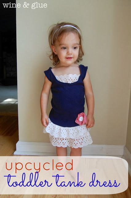 Perfect for 4th of July!  An old tank top turned cute toddler dress!  via www.wineandglue.com