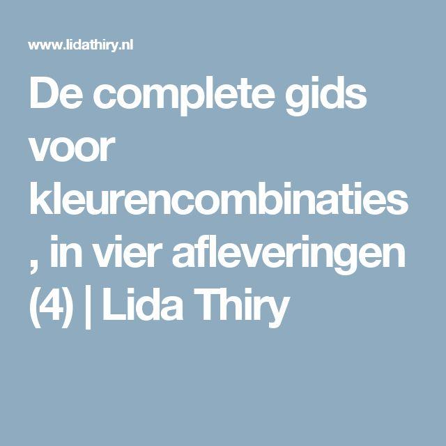 De complete gids voor kleurencombinaties, in vier afleveringen (4) | Lida Thiry
