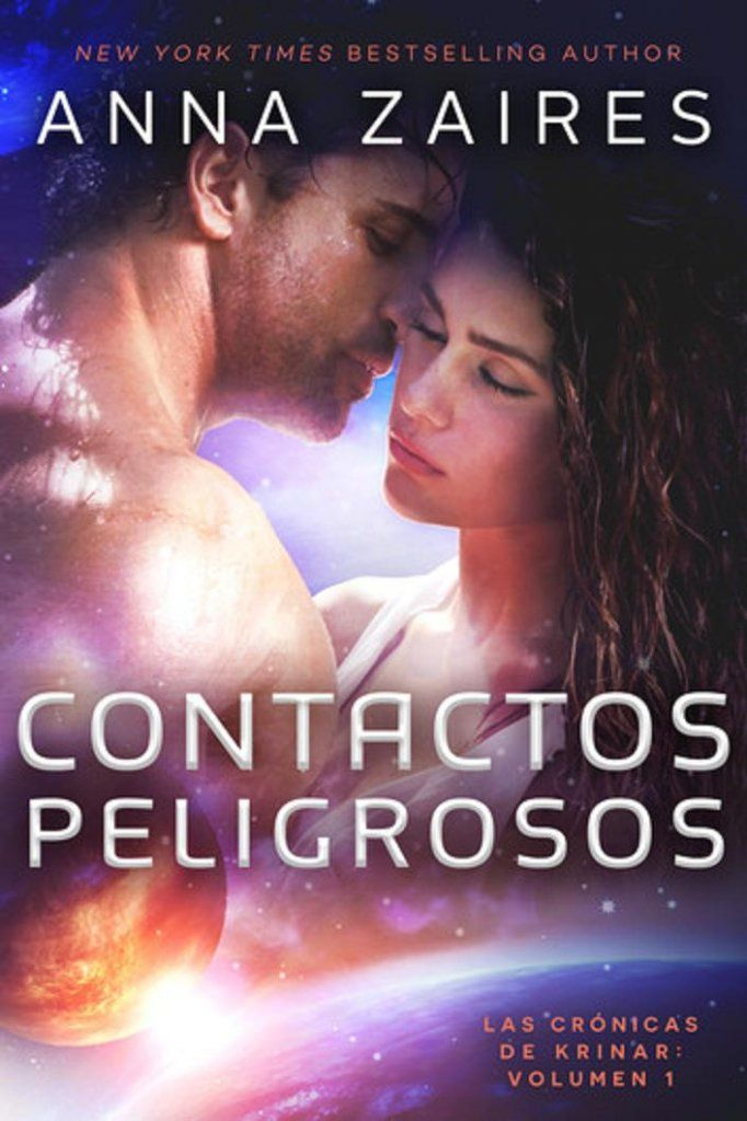 Contactos Peligrosos Las Cronicas De Krinar 1 Libros De