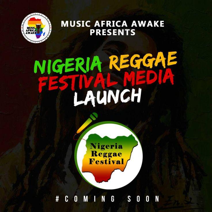 Nigeria Reggae Festival #ComingSoon