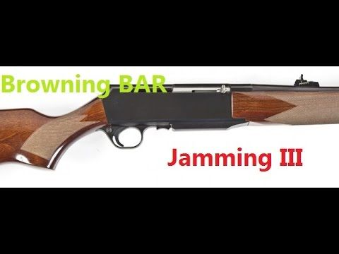 Browning BAR Jamming 3
