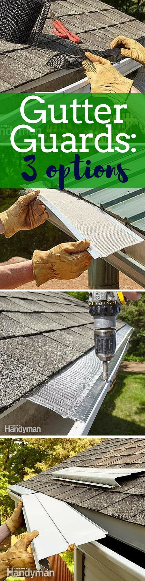 The Best Gutter Guards for Your Home Which type will work best for your house? http://www.familyhandyman.com/roof/gutter-repair/the-best-gutter-guards-for-your-home/view-all