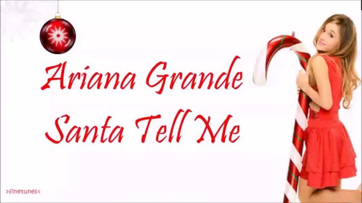 Santa Tell Me New Christmas song from Ariana Grande