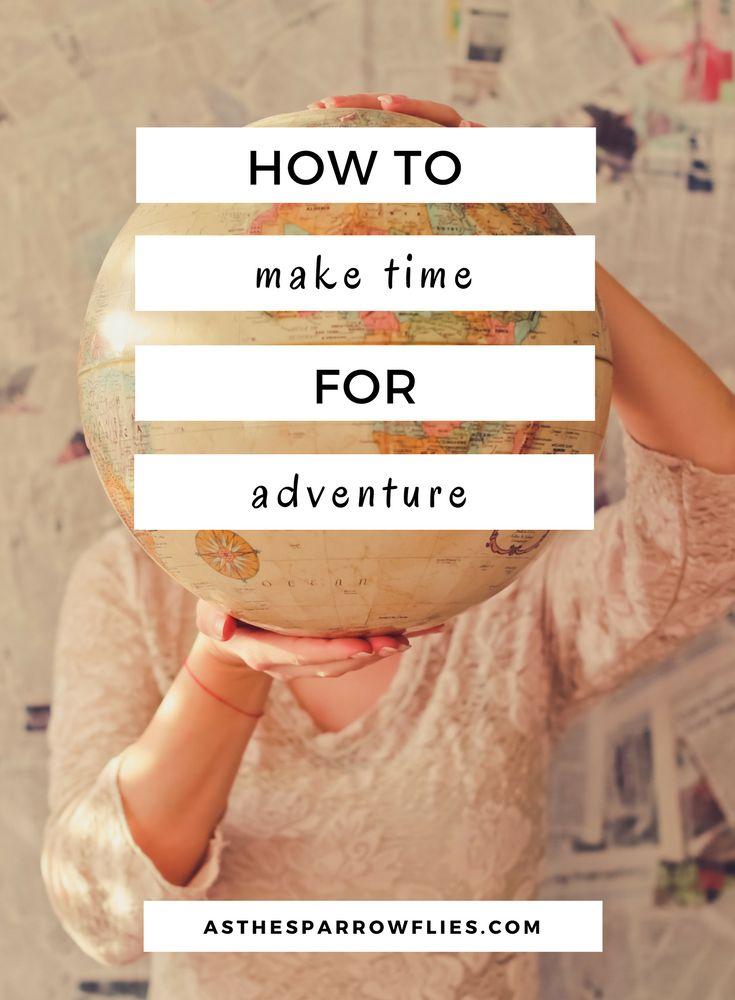 Adventure   Travel Tips   Wanderlust   Travel Inspiration