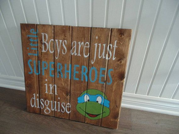 Check out this item in my Etsy shop https://www.etsy.com/ca/listing/508899212/superheroes-ninja-turtles-wood-sign