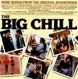 The Big Chill: More Songs from the Original Soundtrack [CD]