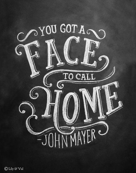 Chalkboard Art Print - John Mayer Lyrics - 11x14 Print - Lyric