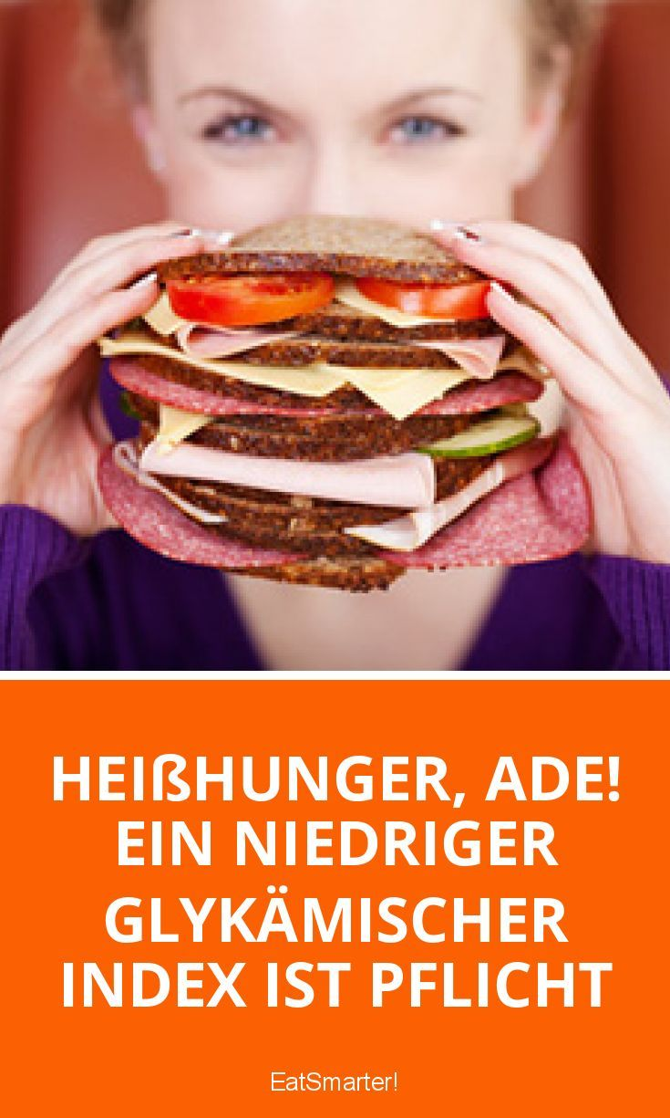 Heißhunger, ade! Ein niedriger glykämischer Index ist Pflicht | eatsmarter.de
