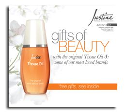 for the JULY 2013  BROCHURE Contact me 0823060929, and i will forward you our online monthly brochure for all the lastest JUSTINE Cosmetics.    Anita Hill