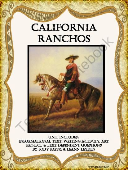 California Ranchos: Info. Text, Writing Activity, Art Project, and More! from ThankATeacher on TeachersNotebook.com - (30 pages) - This California Ranchos unit will give your students an excellent overview of the Mexican Rancho Era. Written in a student friendly and entertaining manner, history will come alive! Student text is included along with 28 text dependent questions, a writin