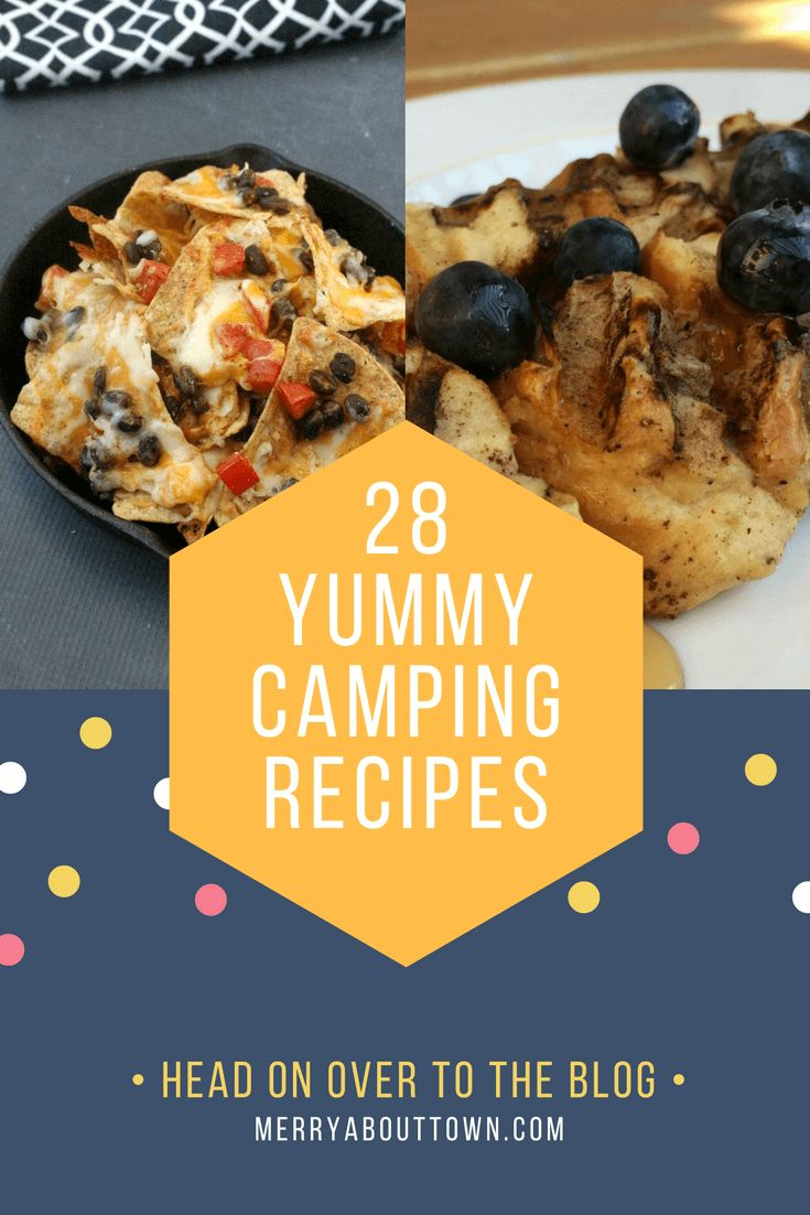 28 Camping Recipes to try on your next trip. Scrumptious options for breakfast, appies, mains and desserts!