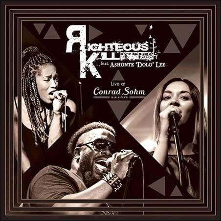 "soultrainonline.de - REVIEW: Righteous Kill feat. Ashonte ""Dolo"" Lee – Live At Conrad Sohm Bar & Club (TNT Productions/Peppertone Records)!"
