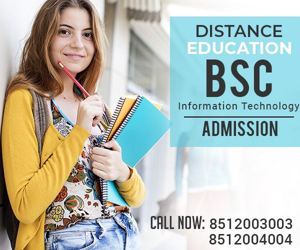B Sc It Bachelor Of Science Information Technology Distance Education Admission 2021 Distance Education Bachelor Of Science Education Degree