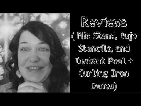 Reviews (Mic Stand, Bujo Stencils,Instant Peel+Curling Iron Demos)