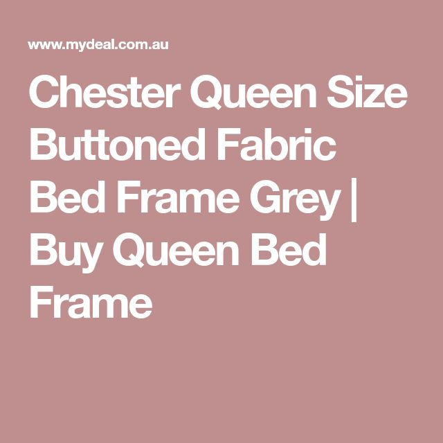 Chester Queen Size Buttoned Fabric Bed Frame Grey | Buy Queen Bed Frame