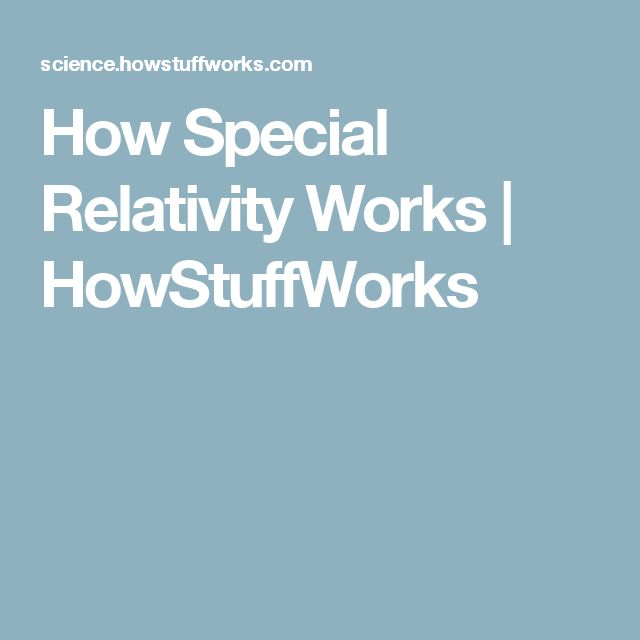 How Special Relativity Works | HowStuffWorks