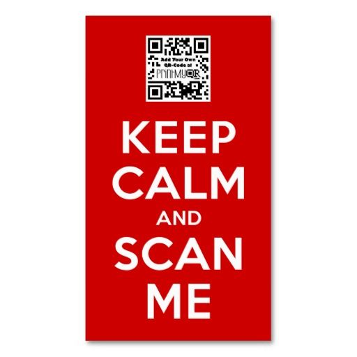 Keep Calm and Scan Me - Add your own QR-Code Business Card