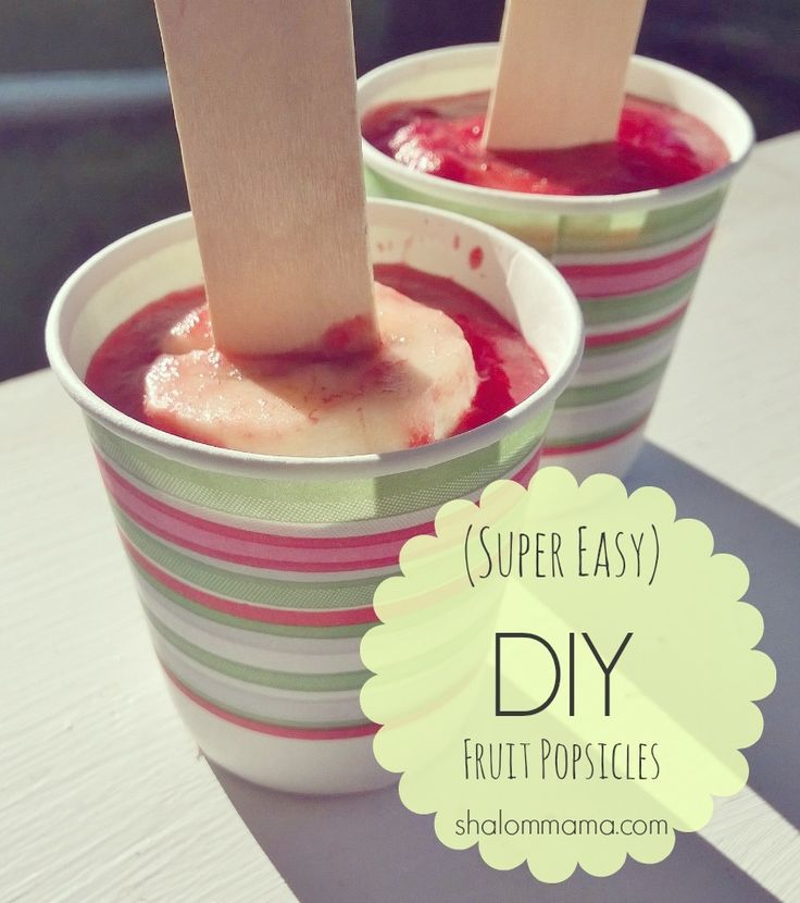 (Super Easy) DIY Fruit Popsicles