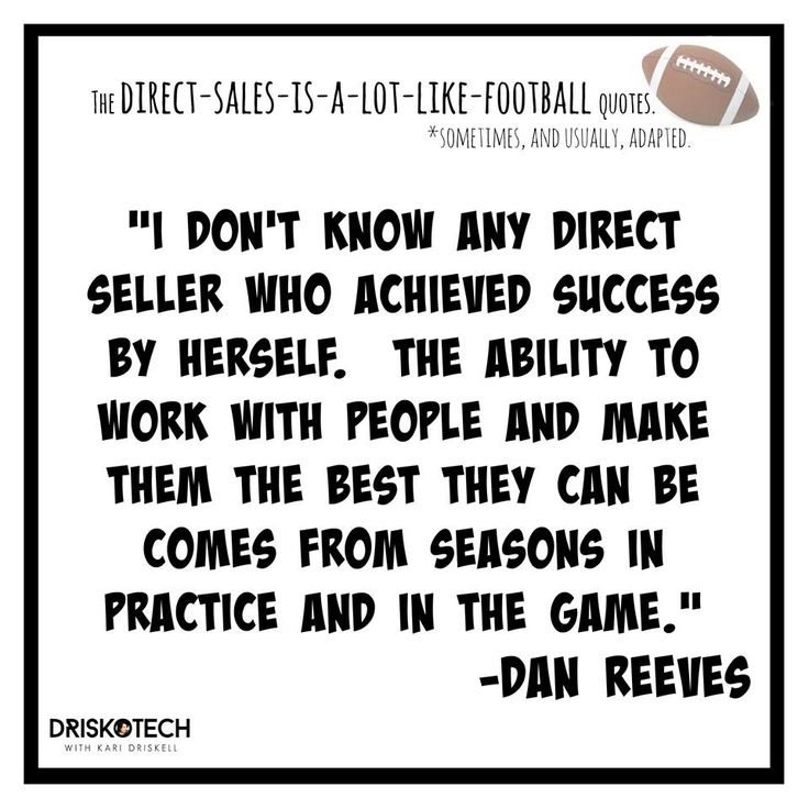 Quotes About People Who Notice: 8 Best Images About Direct-Sales-is-a-lot-like-Football