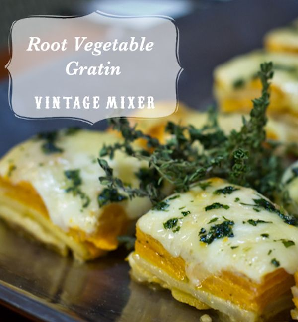 Root Vegetable Gratin | Favorite Recipes | Pinterest