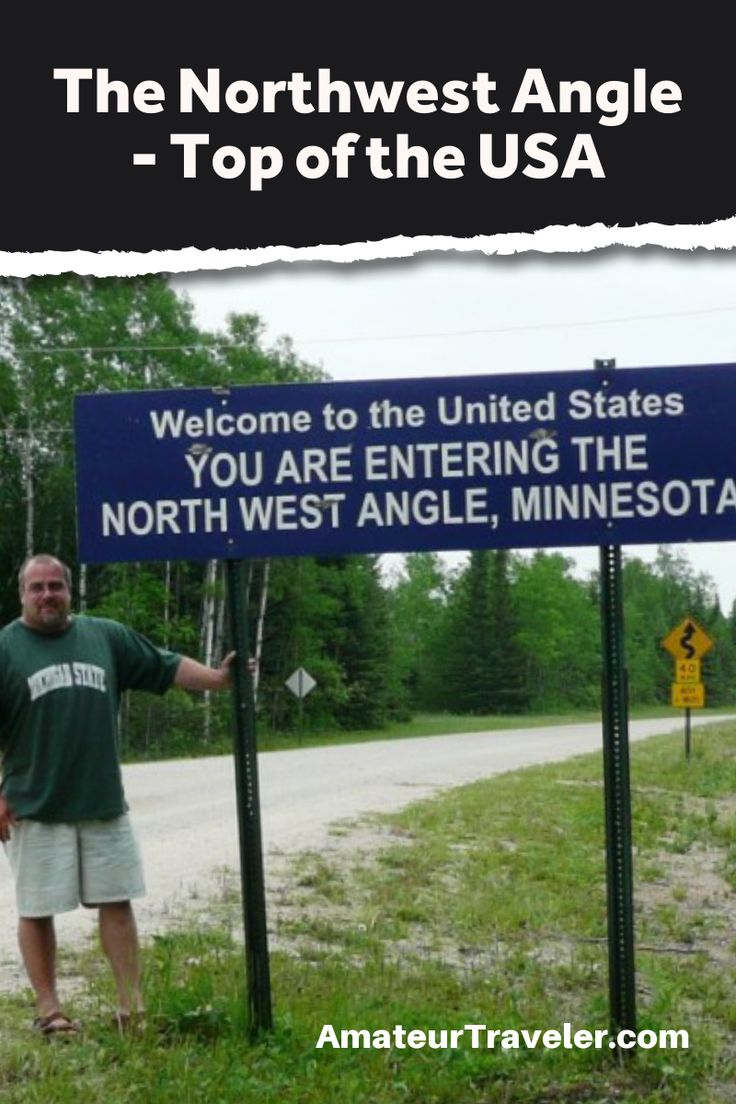 The Northwest Angle - The Top of the Continental United States