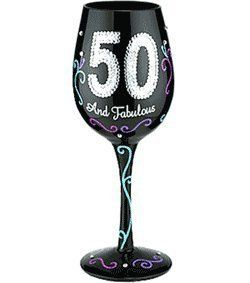 Bottom's Up 15-Ounce 50 and Fabulous Handpainted Wine Glass by 95 and Sunny, http://www.amazon.com/dp/B004ZLFAVE/ref=cm_sw_r_pi_dp_j4d6rb1KJZKPK